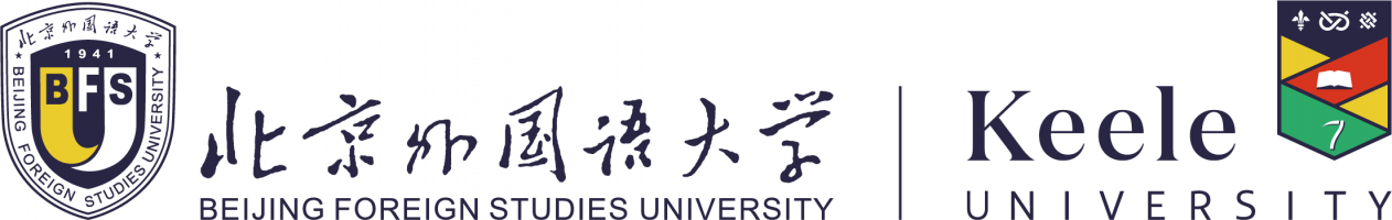 Beijing Foreign Studies University and Keele University